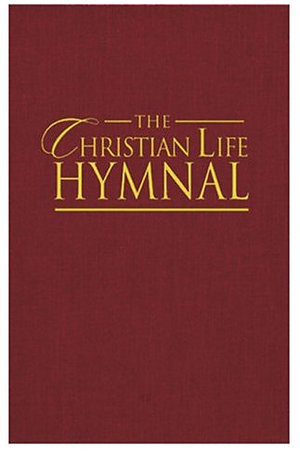 The Christian Life Hymnal: Burgundy