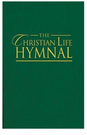The Christian Life Hymnal: Green
