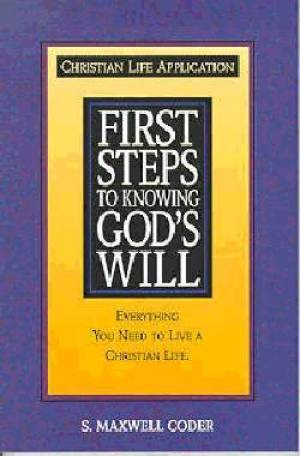 First Steps to Knowing Gods Will