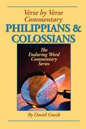 Philippians & Colossians Commentary