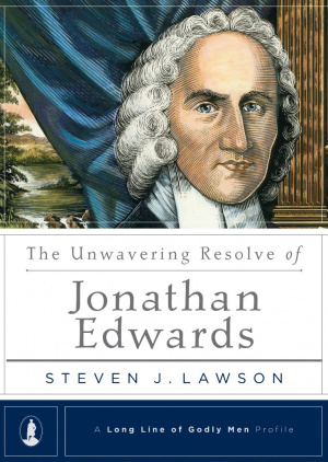 Unwavering Resolve Of Jonathan Edwards