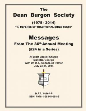 The Dean Burgon Society Messages 2014