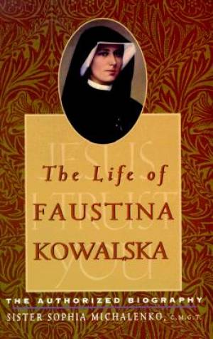 Life Of Faustina Kowalska