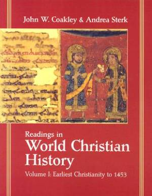 Readings in World Christian History, Volume 1