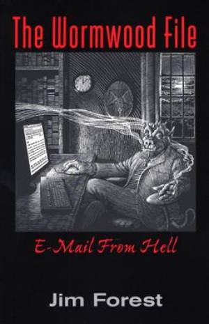 WORMWOOD FILE THE E MAIL FROM HELL PB