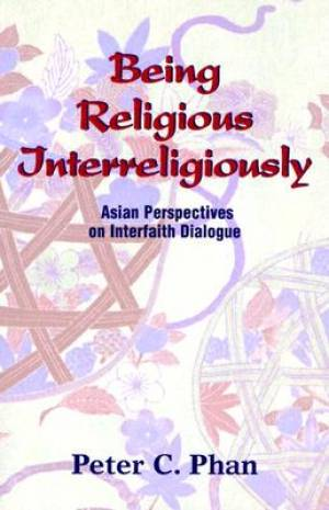 Being Religious Interreligiously