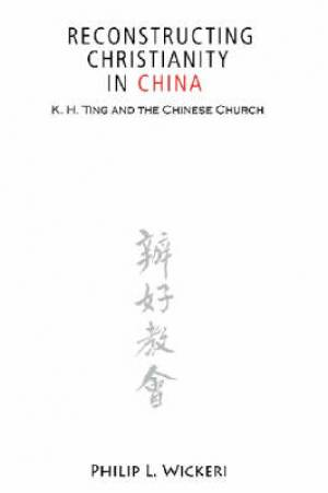Reconstructing Christianity in China