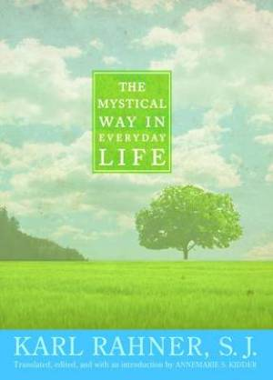 The Mystical Way in Everyday Life