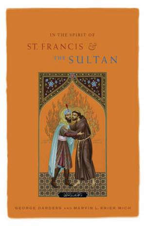 In The Spirit Of St Francis And The Sult