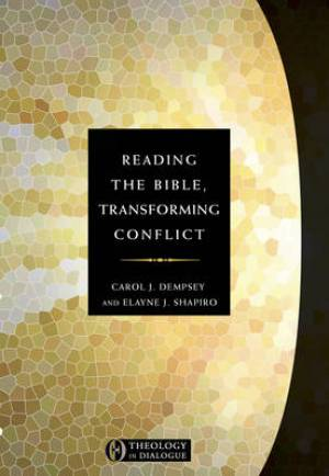 Reading The Bible Transforming Conflict