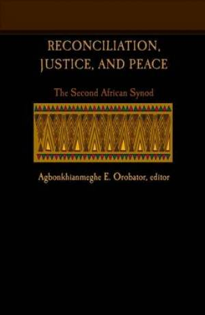 Reconciliation Justice And Peace Pb