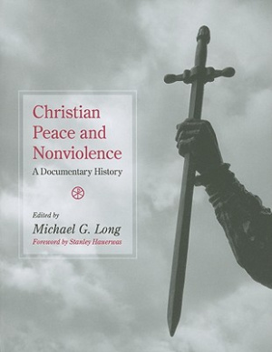 Christian Peace And Nonviolence Pb