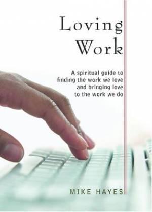 Loving Work