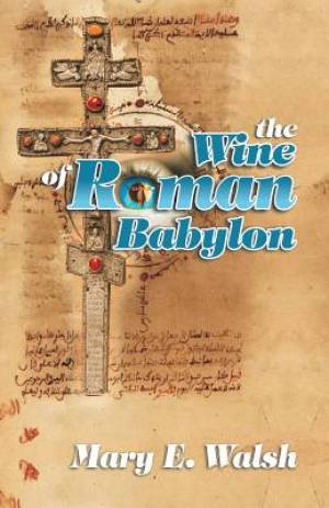 The Wine of Roman Babylon