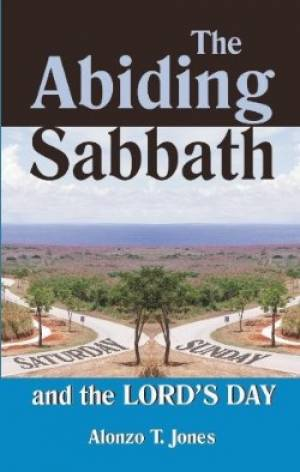 The Abiding Sabbath and the Lord's Day