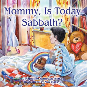 Mommy, Is Today Sabbath? (Hispanic Edition)
