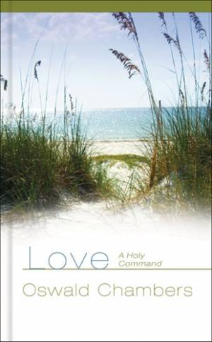 Love: A Holy Command