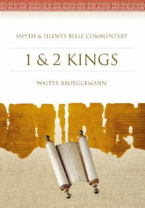 1 & 2 Kings : Smyth & Helwys Commentary Series