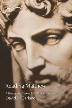Matthew : Literary and Theological Commentary