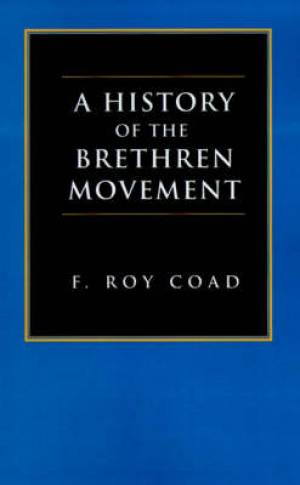 History Of The Brethren Movement