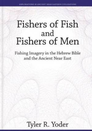 Fishers of Fish and Fishers of Men