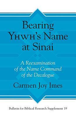 Bearing Yhwh's Name at Sinai