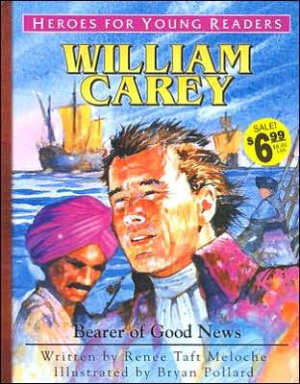 William Carey: Bearer of Good News