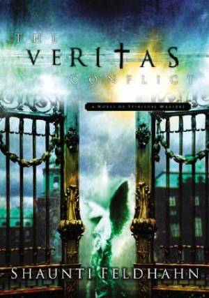 The Veritas Conflict: a Novel of Spiritual Warfare
