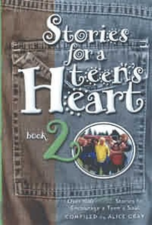 Stories for a Teen's Heart : Book 2