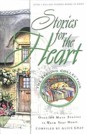 Stories for the Heart: The Second Collection