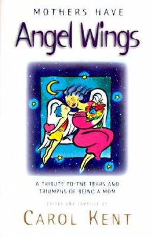 Mothers Have Angel Wings Pb