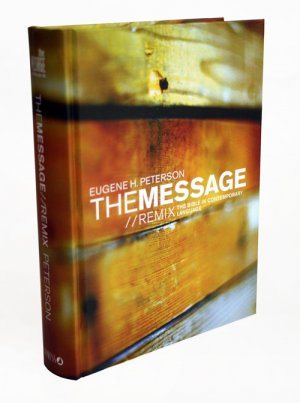 The Message Remix Bible: Hardback