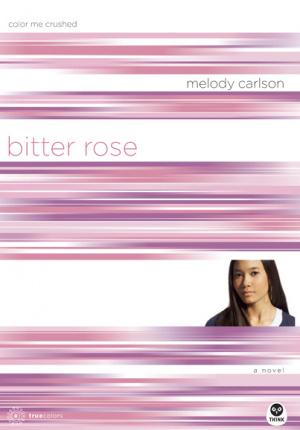Bitter Rose