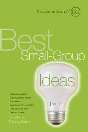 Discipleship Journal's Best Small-group Ideas