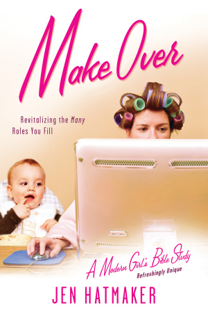 Make Over : Revitalizing the Many Roles You Fill