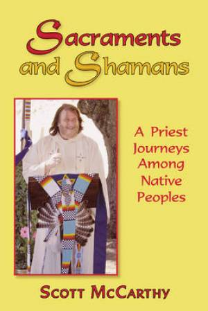 Sacraments and Shamans
