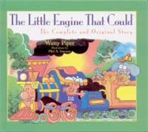 The Little Engine That Could: the Complete and Original Story