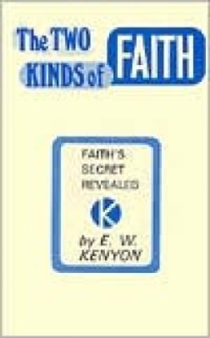 2 Kinds Of Faith