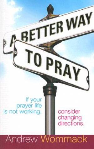 Better Way To Pray A Pb