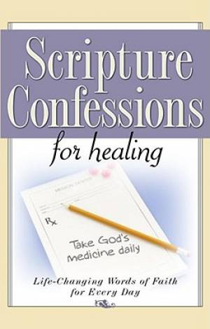 Scripture Confessions For Healing