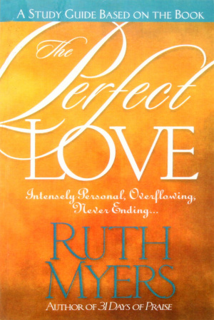 Perfect Love (Study Guide)