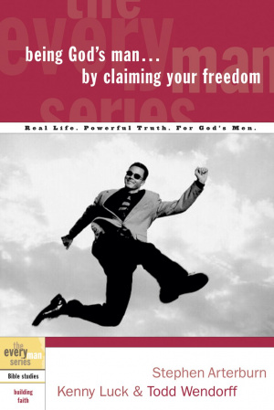 Being God's Man by Claiming Your Freedom