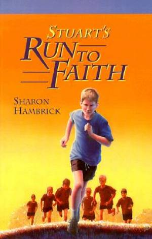 Stuarts Run To Faith