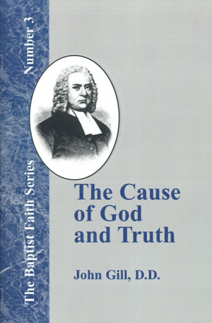 The Cause of God and Truth: