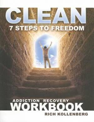 Clean 7 Steps To Freedom