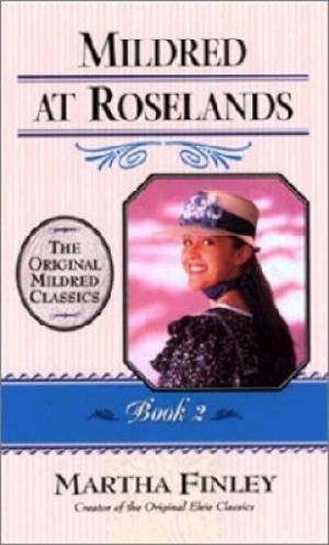 Mildred At Roselands Book 2