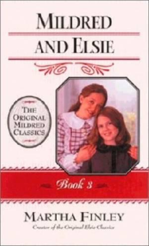 Mildred & Elsie Book 3