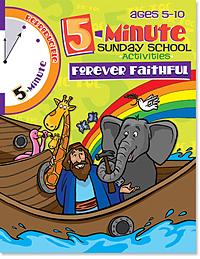 5 Minute Sunday School Activities: Forever Faithful