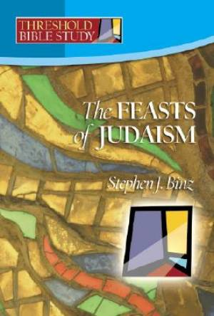 The Feasts of Judaism