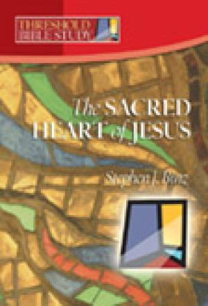 The Sacred Heart of Jesus: Threshold Bible Study